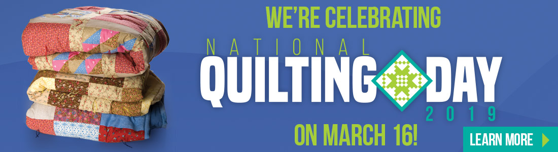 We're celebrating National Quilting Day!