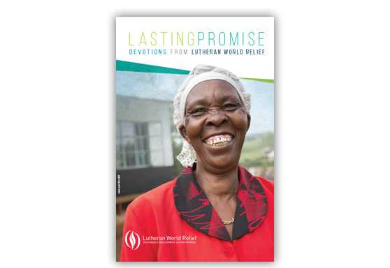 Lasting Promise: Devotions from Lutheran World Relief (Volume 2)