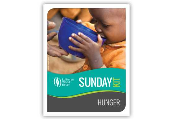 LWR Sunday Kit: Hunger
