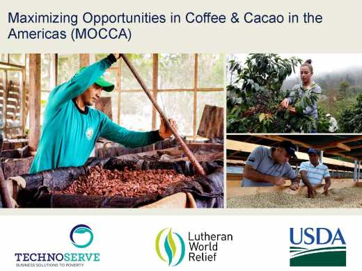Maximizing Opportunities for Coffee & Cacao in the Americas (MOCCA) Presentation